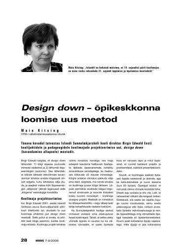 Design down – õpikeskkonna loomise uus meetod (Maie ... - Haridus