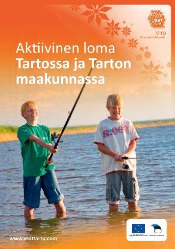 Aktiivinen loma Tartossa ja Tarton maakunnassa - Tartu