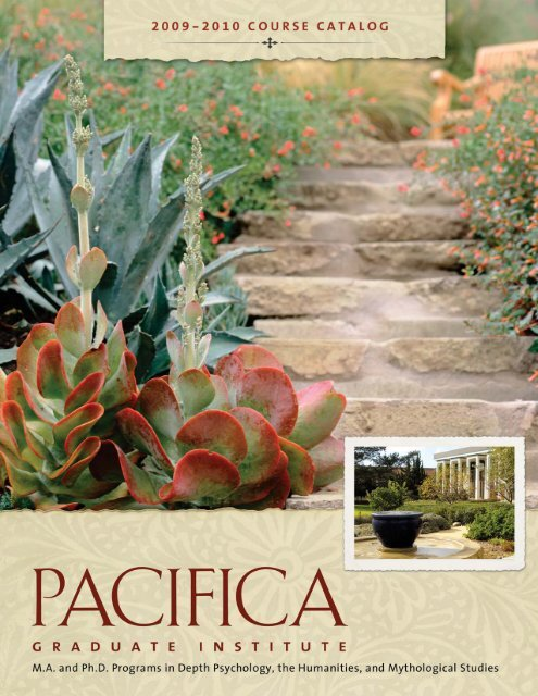 Pacifica Graduate Institute >> With Emphasis In Depth Psychology Pacifica Graduate Institute