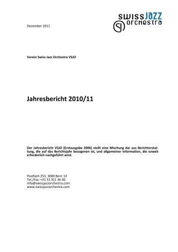 Jahresbericht VSJO 2010/11 - Swiss Jazz Orchestra
