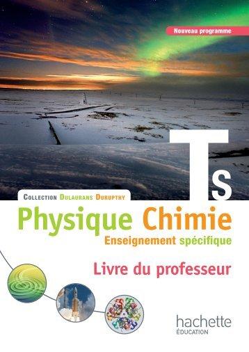 113804623-109260378-Physique-Chimie-Term-S-Specifique-Hachette-2012-Livre-Du-Professeur