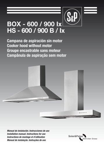 BOX - 600 / 900 Ix HS - 600 / 900 B / Ix - Soler & Palau Sistemas de ...