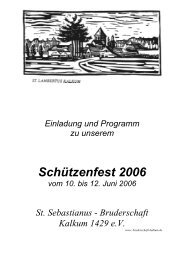 Schützenfest 2006 - St. Sebastianus Bruderschaft Kalkum 1429 eV