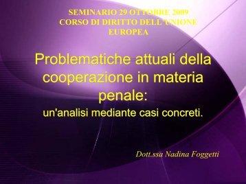 Problematiche attuali della cooperazione in materia penale: un ...