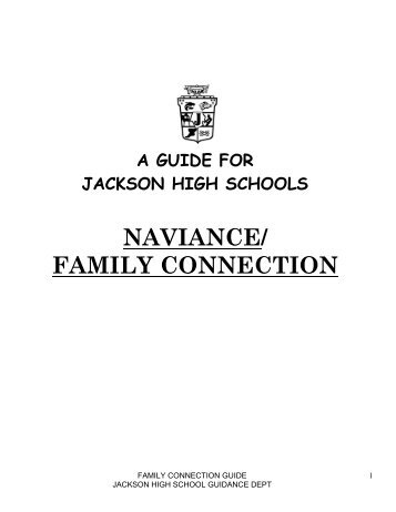 NAVIANCE/ FAMILY CONNECTION - Jackson Memorial High School