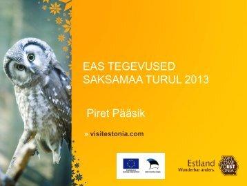 EAS TEGEVUSED SAKSAMAA TURUL 2013 Piret ... - Lõuna-Eesti