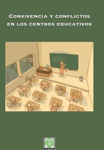 Convivencia y conflictos en los centros educativos - Ararteko