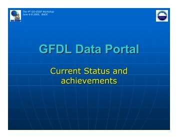 GFDL Data Portal; achievements and current status. - GO-ESSP