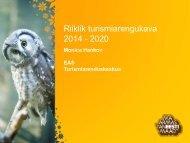 Riiklik turismi arengukava 2014-2020 - Lõuna-Eesti