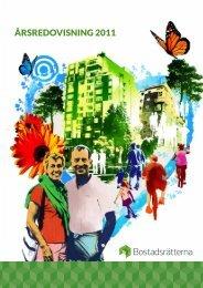 Årsredovisning 2011 (pdf) - Bostadsrätterna