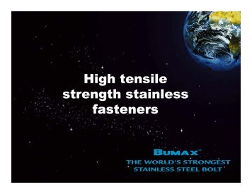 High tensile strength stainless fasteners