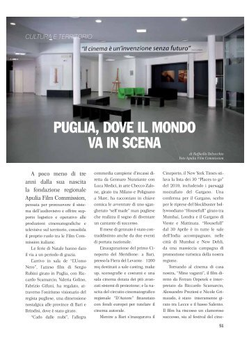 PUGLIA, DOVE IL MONDO VA IN SCENA - Apulia Film Commission