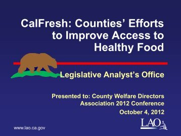 CalFresh: Counties' Efforts to Improve Access to Healthy Food - CWDA