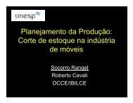 Planejamento da Produção: Corte de estoque na indústria ... - UNESP
