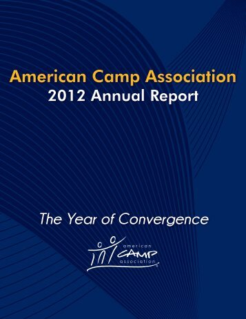 2012 Annual Report - American Camp Association