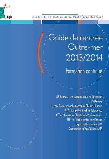 Guide de rentrée 2013/2014 des formations diplômantes à l ... - CFPB