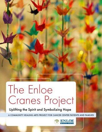 Uplifting the Spirit and Symbolizing Hope - Enloe Medical Center