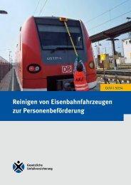 Reinigen von Eisenbahnfahrzeugen zur ... - Eisenbahn-Unfallkasse