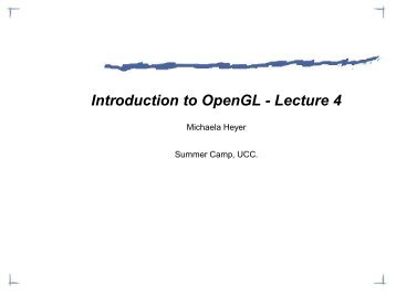 Introduction to OpenGL - Lecture 4