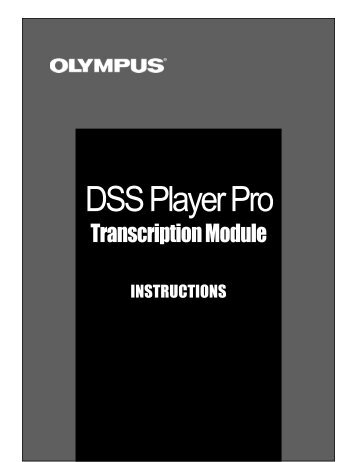 Olympus DSS Player Pro Help - Professional Dictation and ...
