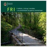 Friluftsliv, fritid og friområder – en presentasjon av ... - Oslo kommune