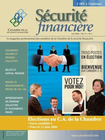 avril 2006 - Vol. 31 - No 2 - Chambre de la sécurité financière