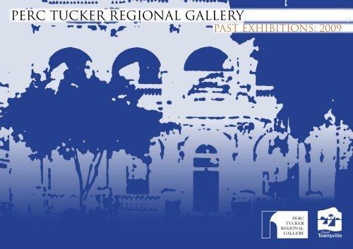 perc tucker regional gallery - Townsville City Council - Queensland ...