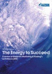 GM&T Annual Review 2011 - Gazprom Marketing & Trading