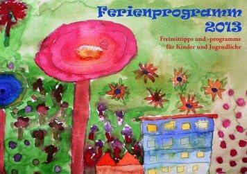 Ferienprogramm 2013 - Landkreis Rosenheim