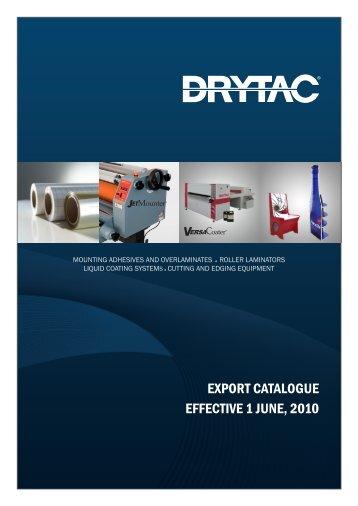 EXPORT CATALOGUE EFFECTIVE 1 JUNE, 2010 - Drytac