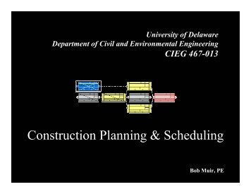 Construction Planning & Scheduling - Civil and Environmental ...
