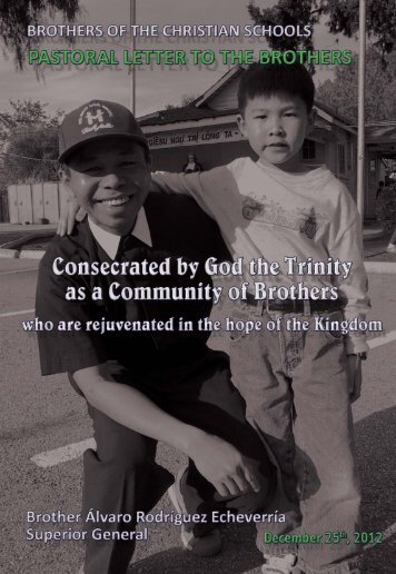 Consecrated by God the Trinity as a Community of Brothers who are ...