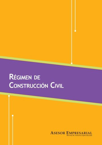 RÉGIMEN DE CONSTRUCCIÓN CIVIL - Revista Asesor Empresarial