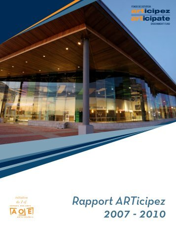 RAPPORT ANNUEL ARTICIPEZ 2010-2007 (pdf) - Arts Ottawa East ...