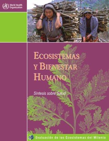 ecosistemas y bienestar humano ecosistemas y bienestar humano
