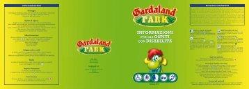 INFORMAZIONI CON DISABILITÀ INFORMAZIONI CON ... - Gardaland