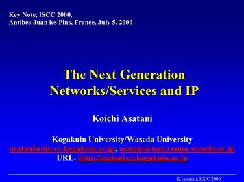 The Next Generation Networks/Services and IP - IEEE Symposium ...