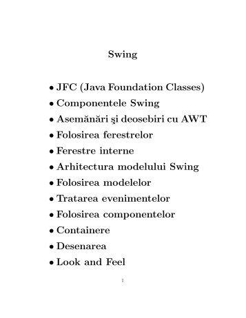 Swing • JFC (Java Foundation Classes ... - Profs.info.uaic.ro