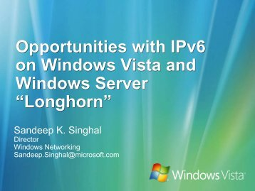 Opportunities with IPv6 on Windows Vista and Windows Server