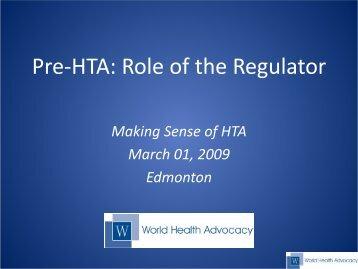 Pre-HTA: Role of the Regulator - Canadian Organization for Rare ...
