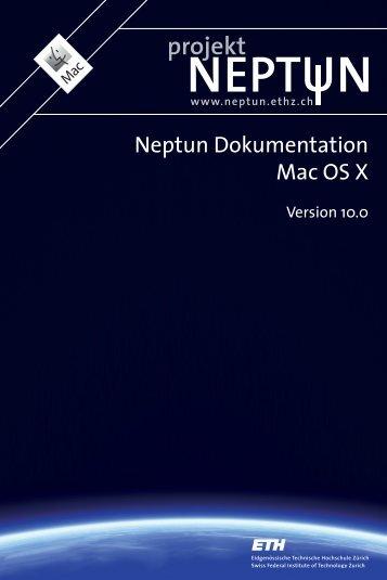 Neptun Dokumentation Mac OS X - ETH Zürich