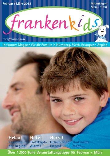 Ausgabe FEB/MRZ 2012 - Familienmagazin frankenkids