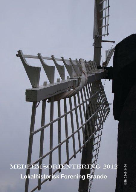MEDLEMSORIENTERING 2012 Lokalhistorisk ... - Brande Historie