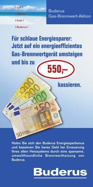 Jetzt auf ein energieeffizientes Gas-Brennwertgerät ... - Buderus