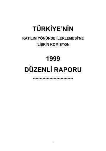 İlerleme Raporu 1999 - Avrupa Birliği Bakanlığı
