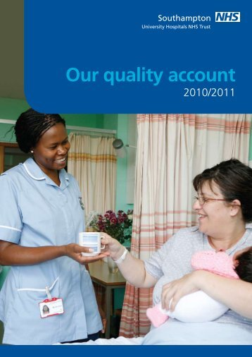 SUHT quality account 2010-11 - University Hospital Southampton ...