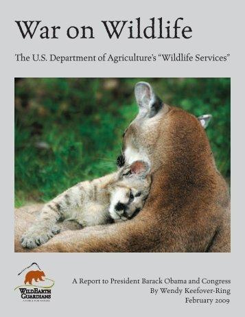 War on Wildlife Report - WildEarth Guardians