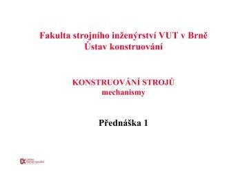 Přednáška 1 Fakulta strojního inženýrství VUT v Brně Ústav ...