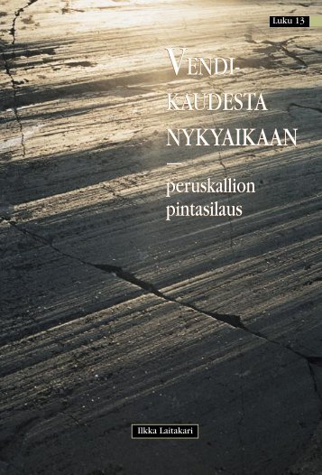 Jääkaudet - Suomen Geologinen Seura