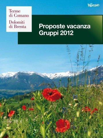 Vacanze per gruppi 2012 - Terme di Comano